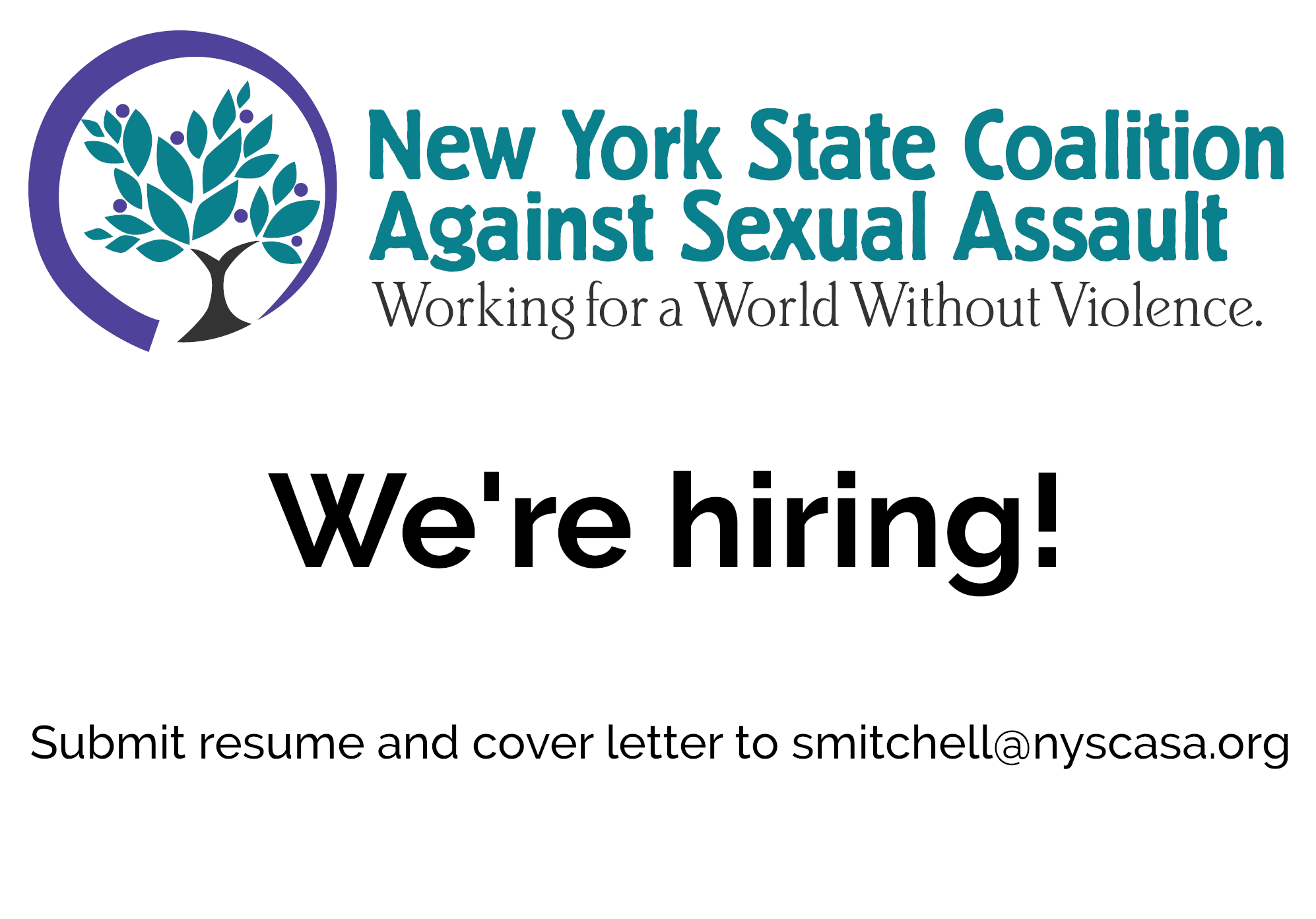 New York State Coalition Against Sexual Assault: Working for a World Without Violence. We're hiring! Submit resume and cover letter to smitchell@nyscasa.org